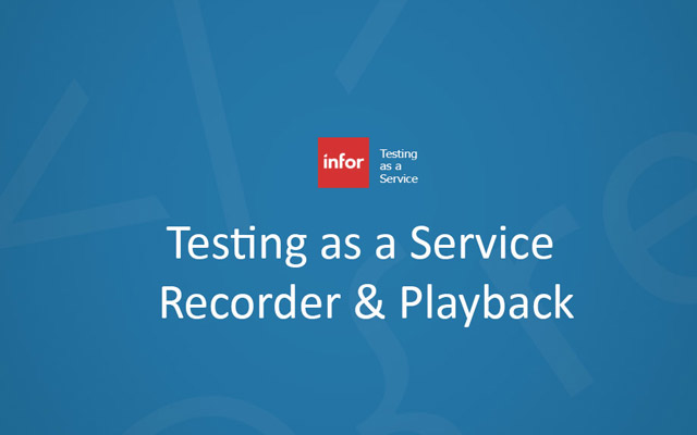 Infor-TaaS Workflow Recorder & Playback