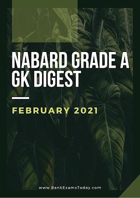 NABARD Grade B GK Digest: February 2021
