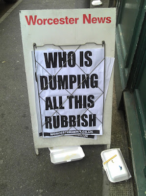 "So you know, it's local because there's some rubbish in front of the sign and the headline is all like ""Hey! Who's dumping this rubbish in front of me man?"""