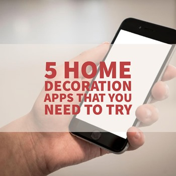 5 home decoration apps that you need to try