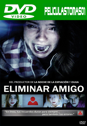 Eliminar Amigo (Unfriended) (2015) DVDRip