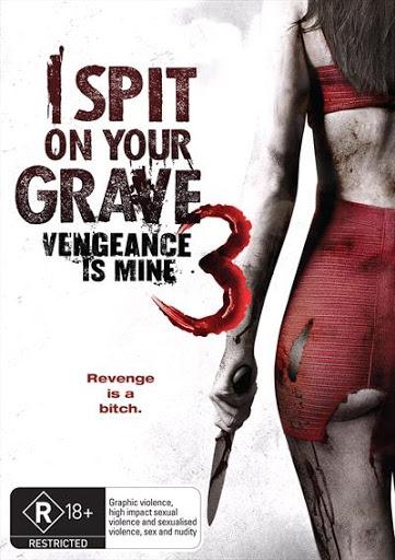 I Spit On Your Grave : Vengeance Is Mine (2015) เดนนรกต้องตาย 3