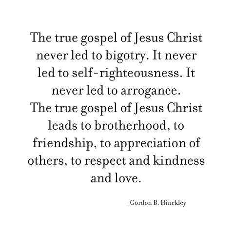 true gospel -- Hinckley