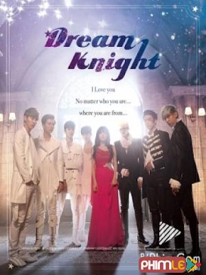 Phim Dream Knight - GOT7 (2015)
