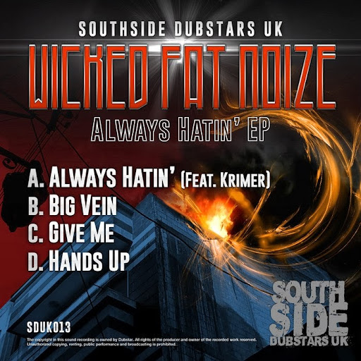 Wicked Fat Noize – Always Hatin EP | músicas