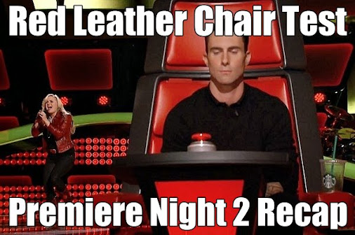 Red Leather Chair Test! THE VOICE Season 6 Premiere Night Two Recap