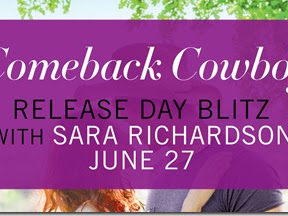 New Release: Comeback Cowboy (Rocky Mountain Riders #2) by Sara Richardson + Teaser, Excerpt, and GIVEAWAY