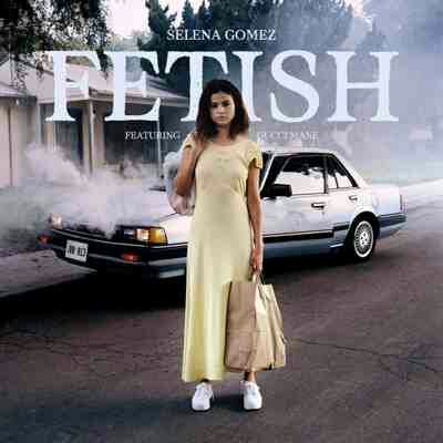 Selena Gomez ft Gucci Mane – Fetish