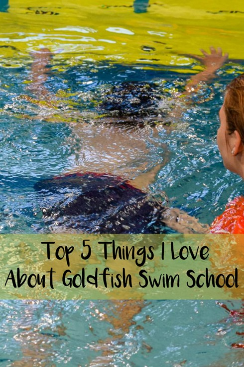Top Five Things I Love About Goldfish Swim School