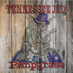 CD Tennessee Jed - Pimpgrass (Torrent) download