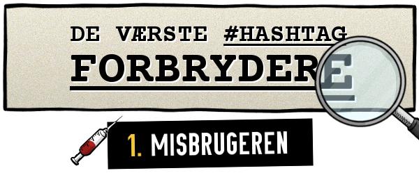 STRIBE FRA METROXPRESS: De værste hashtag-forbrydere