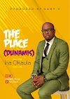 [BangHitz] Gospel music: Ina Okaula – The Place {Dunamis }(prod by Gaby C)
