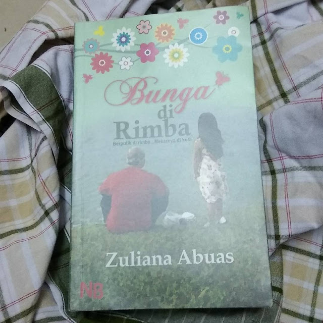 Bunga di Rimba oleh Zuliana Abuas