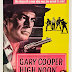 REVIEW OF CLASSIC WESTERN 'HIGH NOON' THAT WON GARY COOPER HIS OSCAR AWARD