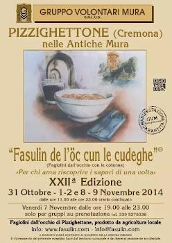 'Fasulin de l'òc cun le cudeghe' 31 Ottobre, 1-2 e 8-9 Novembre 2014