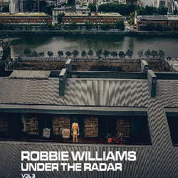 CD Robbie Williams - Under The Radar Vol. 3 - 2019 (Torrent) download
