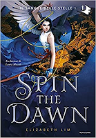 """Spin The Dawn"" di Elizabeth Lim"