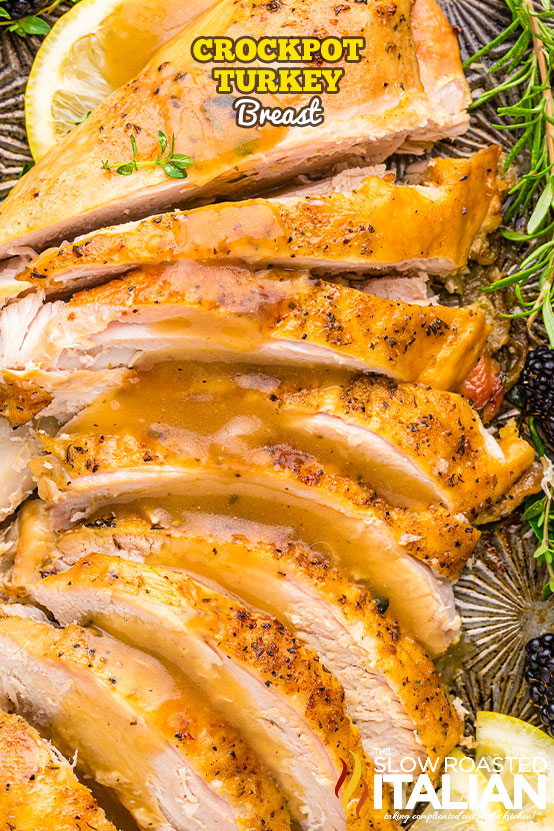 Crockpot Turkey Breast sliced on a tray