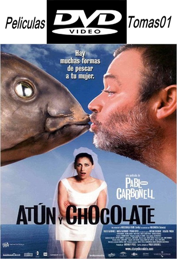 Atún y Chocolate (2004) DVDRip