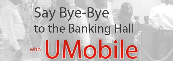 Umobile Banking hall