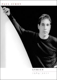 Lyrics 1964 - 2011 By Paul Simon