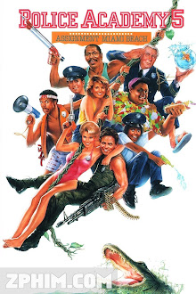 Học Viện Cảnh Sát 5 - Police Academy 5: Assignment: Miami Beach (1988) Poster