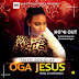 Music: Faith Douglas - Oga Jesus