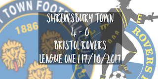 Shrewsbury Town 4 - 0 Bristol Rovers | League One | 17/10/2017