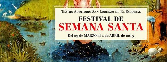 Festival de Semana Santa 2015 en el Teatro Auditorio de San Lorenzo de El Escorial