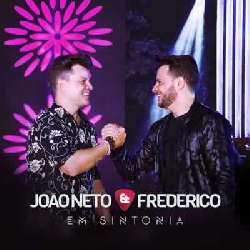 CD João Neto e Frederico - Em Sintonia (Torrent) download
