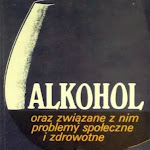 """Ignacy Walda (red.) """"Alkohol oraz związane z nim problemy społeczne i zdrowotne"""", Państwowe Wydawnictwo Naukowe, Warszawa 1985.jpg"""