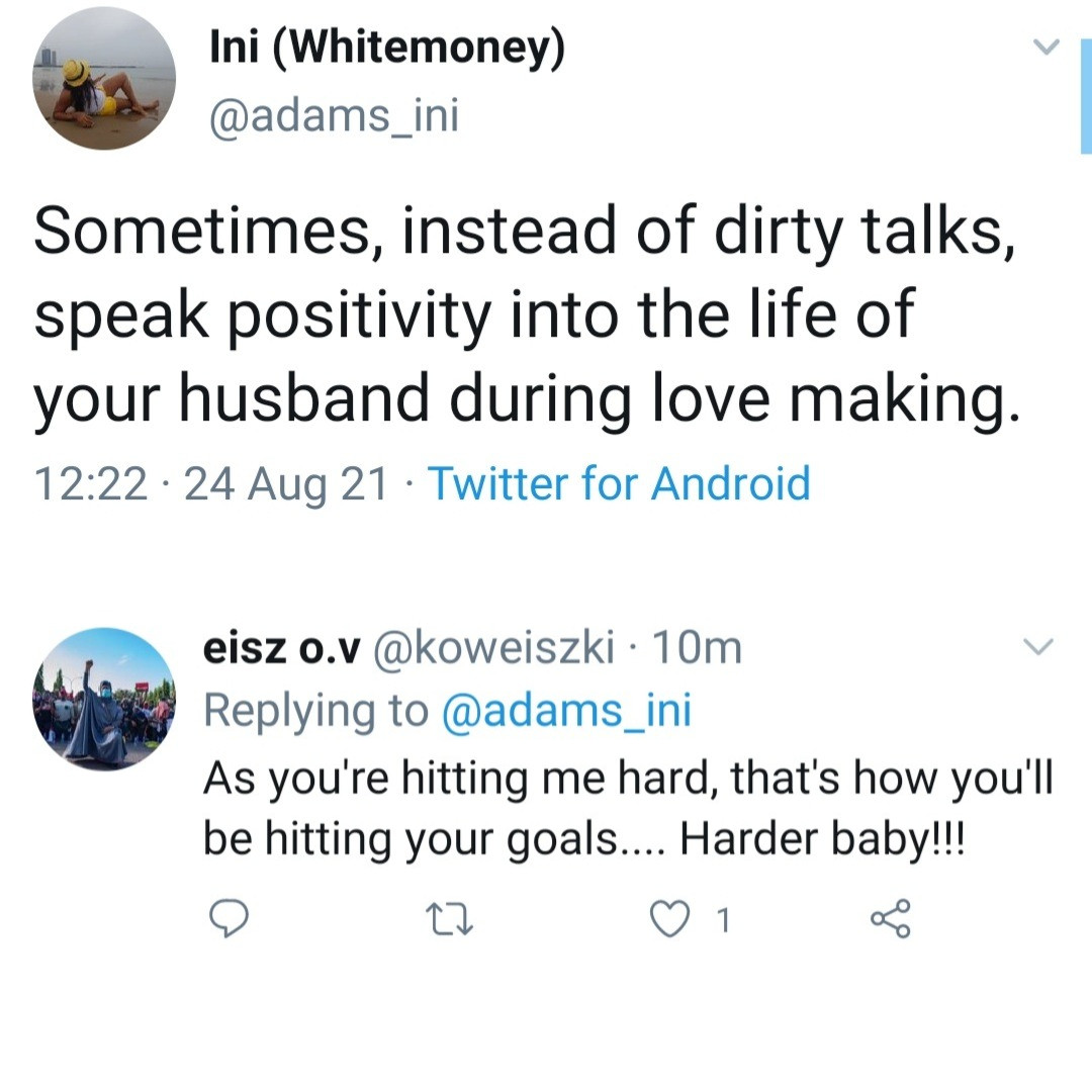 Hilarious reactions as Twitter user says 'instead of dirty talks, speak positivity into the life of your husband during love ma king'
