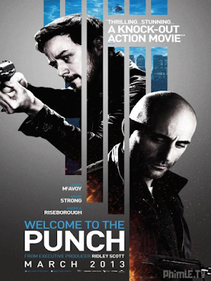 Phim Tham Chiến - Welcome To The Punch (2013)
