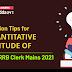 IBPS RRB Clerk Mains 2021 के लिए Quantitative Aptitude के रिवीजन टिप्स