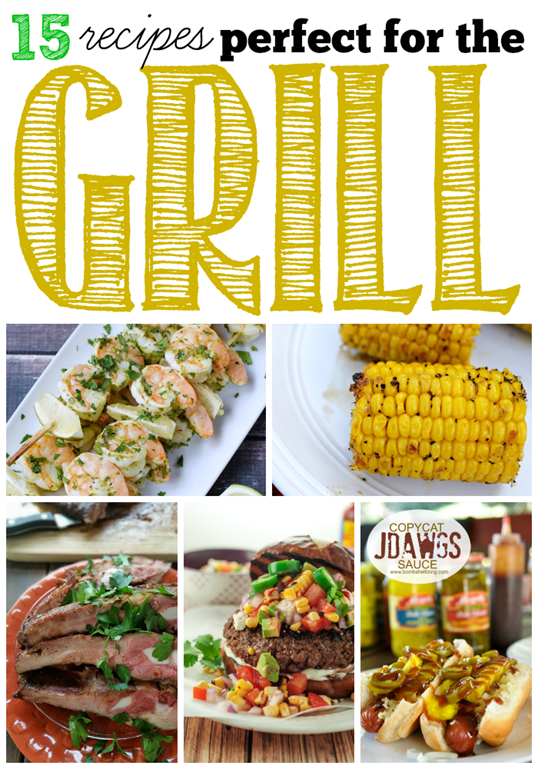 15 Recipes Perfect for the Grill #recipes #linkparty #features