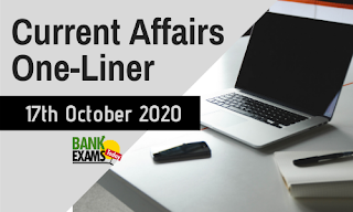 Current Affairs One-Liner: 17th October 2020