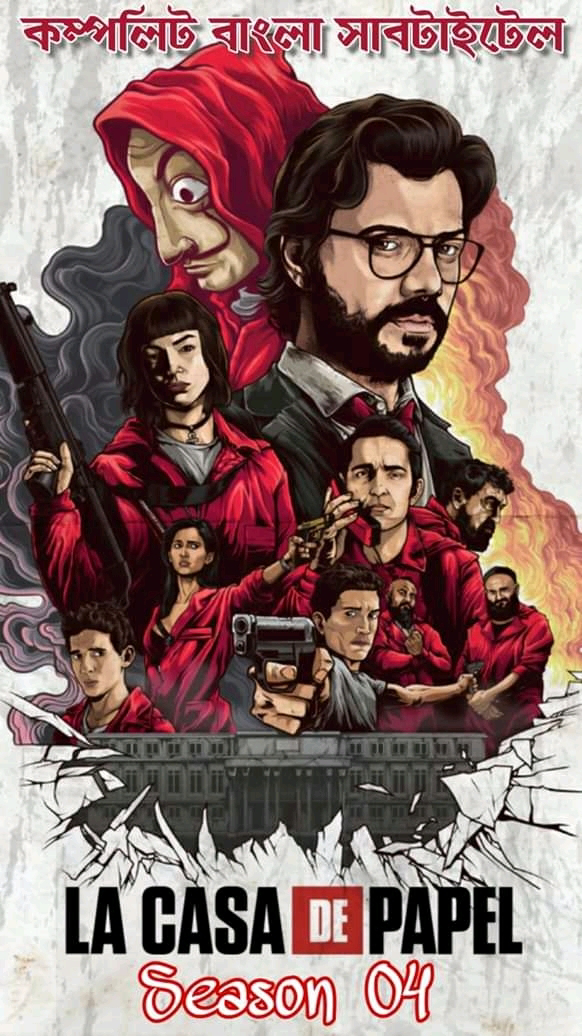 La Casa De Papel (Money Heist) Season 04 Complete Series Bangla Subtitle Download