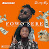 Music: Surrest ft Destiny Boy - Fowo Sere