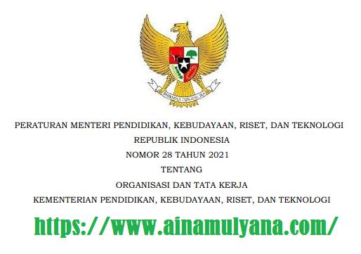 Permendikbudristek Nomor 28 Tahun 2021 Tentang OTK Kemendikbudristek