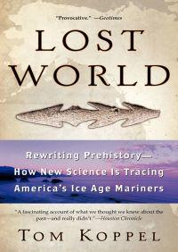Lost World By Tom Koppel