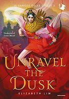 """Unravel the Dusk"" di Elizabeth Lim"