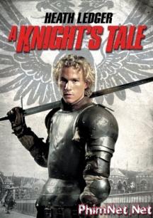 Phim Huyền Thoại Hiệp Sĩ Full Hd - A Knight's Tale