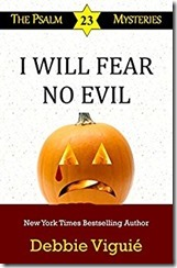 10 I Will Fear No Evil