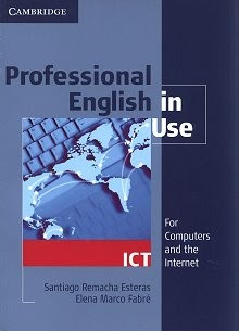Cambridge%252520-%252520Professional%252520English%252520in%252520Use%252520-%252520ICT Cambridge: Professional English in Use - ICT