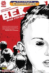 Actualización 13/01/2017: Floyd Wayne y Wardemon, maestros en la tradumaqueta a cargo de Aftershock nos presentan el numero 9 de B.E.K. y una edición especial de Halloween de la serie de éxito sorpresa de AfterShock Comics, ¡en el glorioso estilo del blanco y negro! Cuando cae la noche en una soñolienta ciudad del medio oeste, un antiguo horror inimaginable se arrastra violentamente y deliberadamente durante la noche. Ahí es cuando los niños salen a jugar; Niños con ojos de negro sólido, desprovistos de emoción y remordimiento, y sólo pidiendo una cosa ... para entrar. Pero hay algunos que no van tranquilamente a la noche. Algunos que lucharán para salvar sus almas, y los de sus hijos. Esta es su historia.