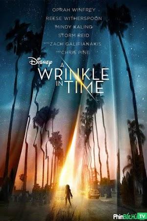 Phim Nếp Gấp Thời Gian - A Wrinkle In Time (2017)