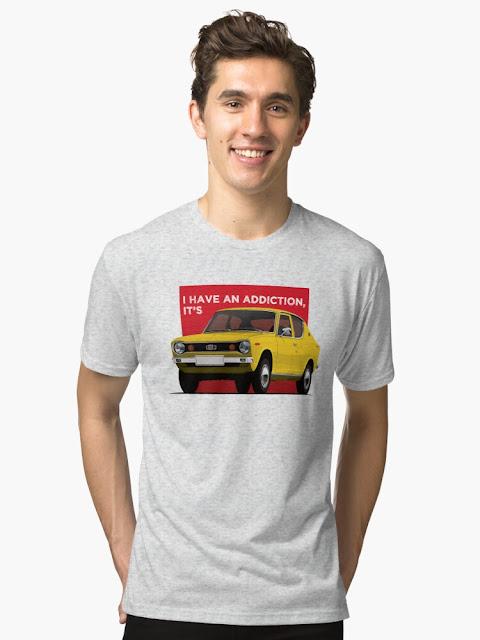 I have an addiction, it's Datsun 100A /Datsun Cherry - car t-shirt