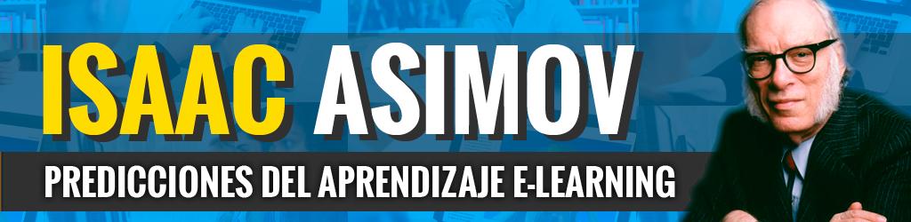 Isaac Asimov: Predicciones del aprendizaje E-learning