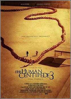A Centopéia Humana 3 – Legendado