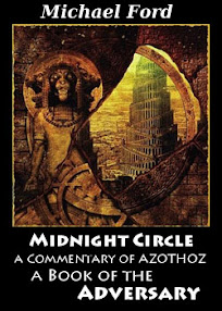 Cover of Michael Ford's Book Midnight Circle A Commentary of AZOTHOZ A Book of the Adversary